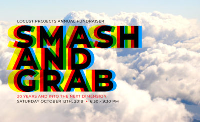 Smash and Grab Fundraiser with Locust Projects @ Locust Projects | Miami | Florida | United States