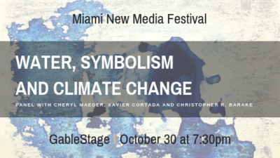 Panel on Water, Symbolism and Climate Change at the GableStage @ GableStage | Coral Gables | Florida | United States