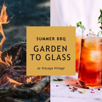 Garden to Glass: Summer BBQ Community Program @ Vizcaya