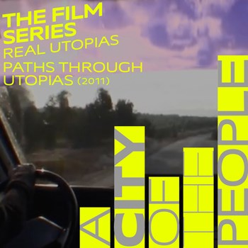 Real Utopias: Paths Through Utopias with MOAD @ Bill Cosford Cinema, University of Miami
