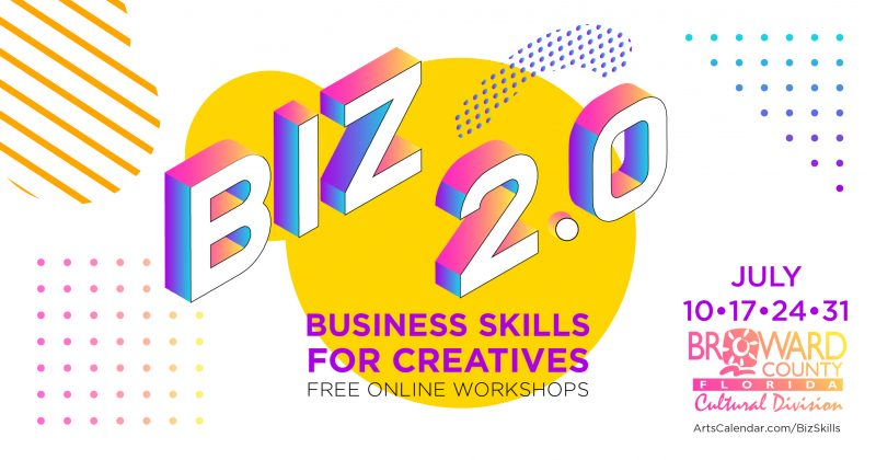 Business Skill For Creatives 2.0 @ Broward Cultural Division